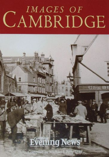 Images of Cambridge, compiled by Michael J. Petty